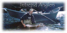 Chris Senyohl- Intrepid Anglers # 425-222-0882